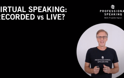 Virtual Speeches, What is Best: Recorded or Live? (Professional Speaking. Episode 304)